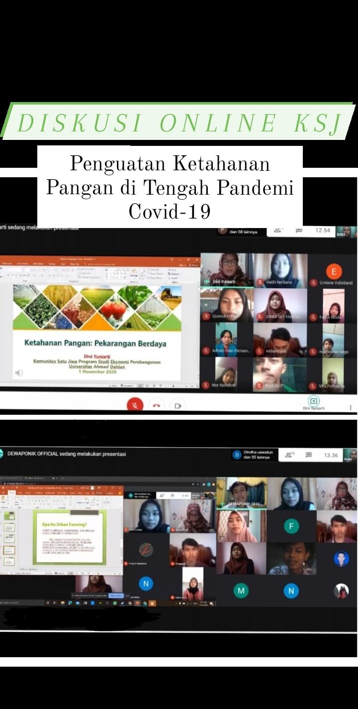 """Diskusi Online Komunitas Satu Jiwa""""Penguatan Ketahanan Pangan di Tengah Pandemi Covid-19″"""