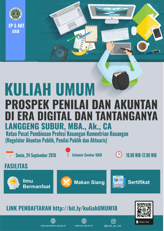 Kuliah Umum Prodi EP dan Akuntansi (Prosper Penilai dan Akuntan di Era Digital dan Tantanganya)